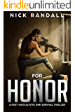 For Honor: A Post-Apocalyptic EMP Survival Thriller (The EMP Grid Down Trilogy Book 2)