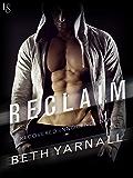 Reclaim: A Recovered Innocence Novel