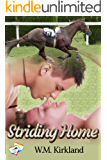 Striding Home (2 Hearts Rescue)