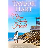 The Stone Family Heart: Women's Fiction with a lot of Romance (South Port Beach Romances Book 2)