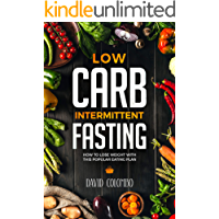 Low Carb Intermittent Fasting: How to Lose Weight With This Popular Eating Plan