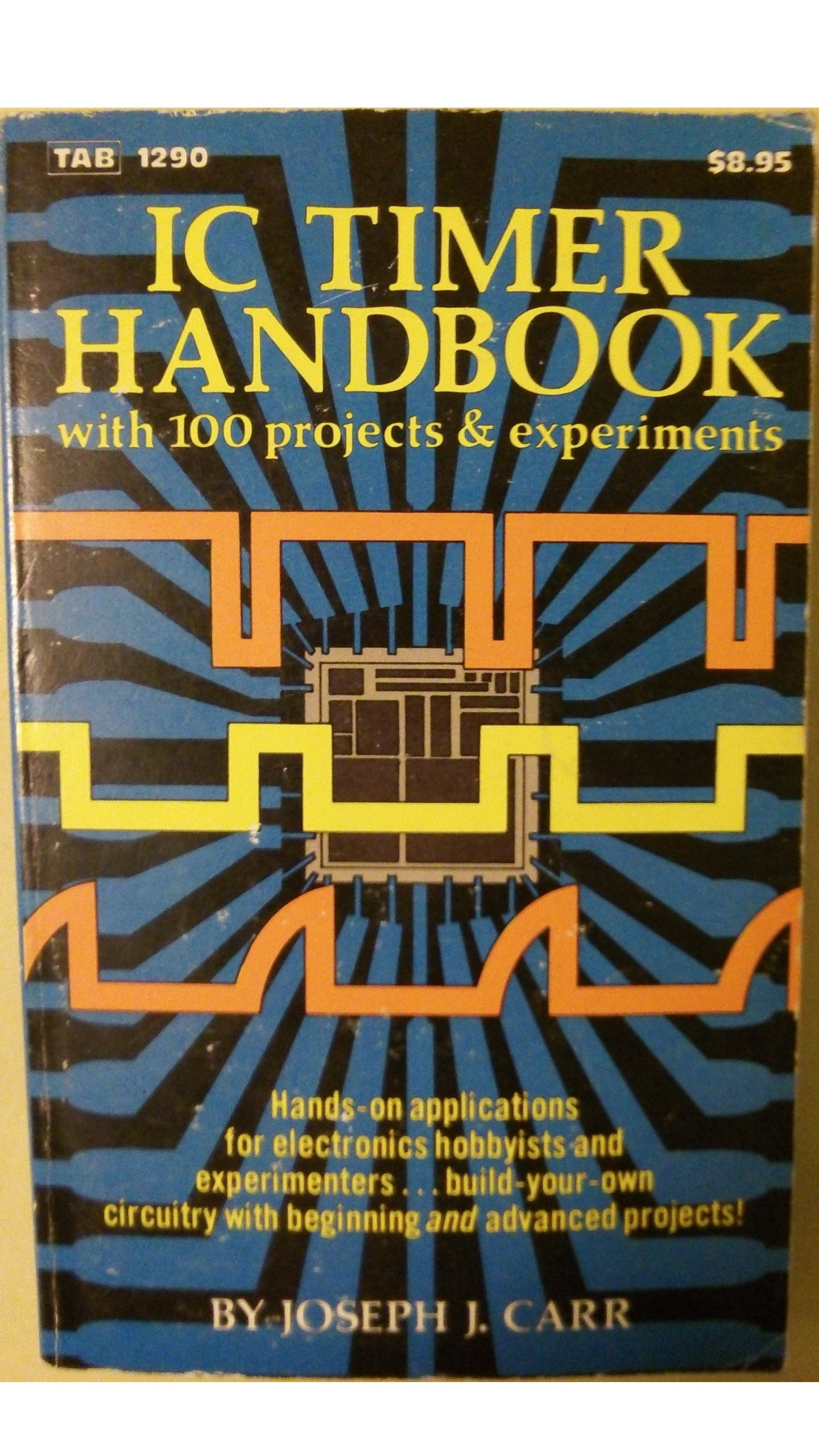 Buy Integrated Circuit Timer Handbook With 100 Projects Dice Diagram Using And Counter Ics Experiments Book Online At Low Prices In India