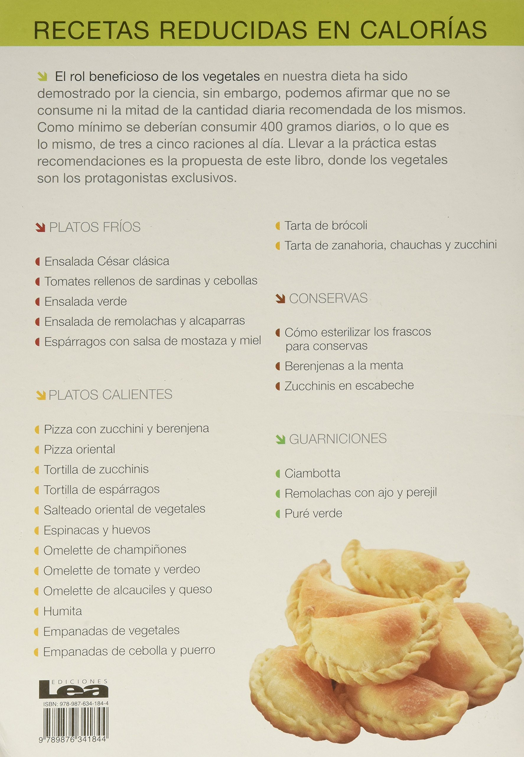 Vegetales: Platos fríos y calientes, conservas y guarniciones (Recetas Reducidas En Calorias / Reduced Calorie Recipes) (Spanish Edition): Eduardo Casalins: ...