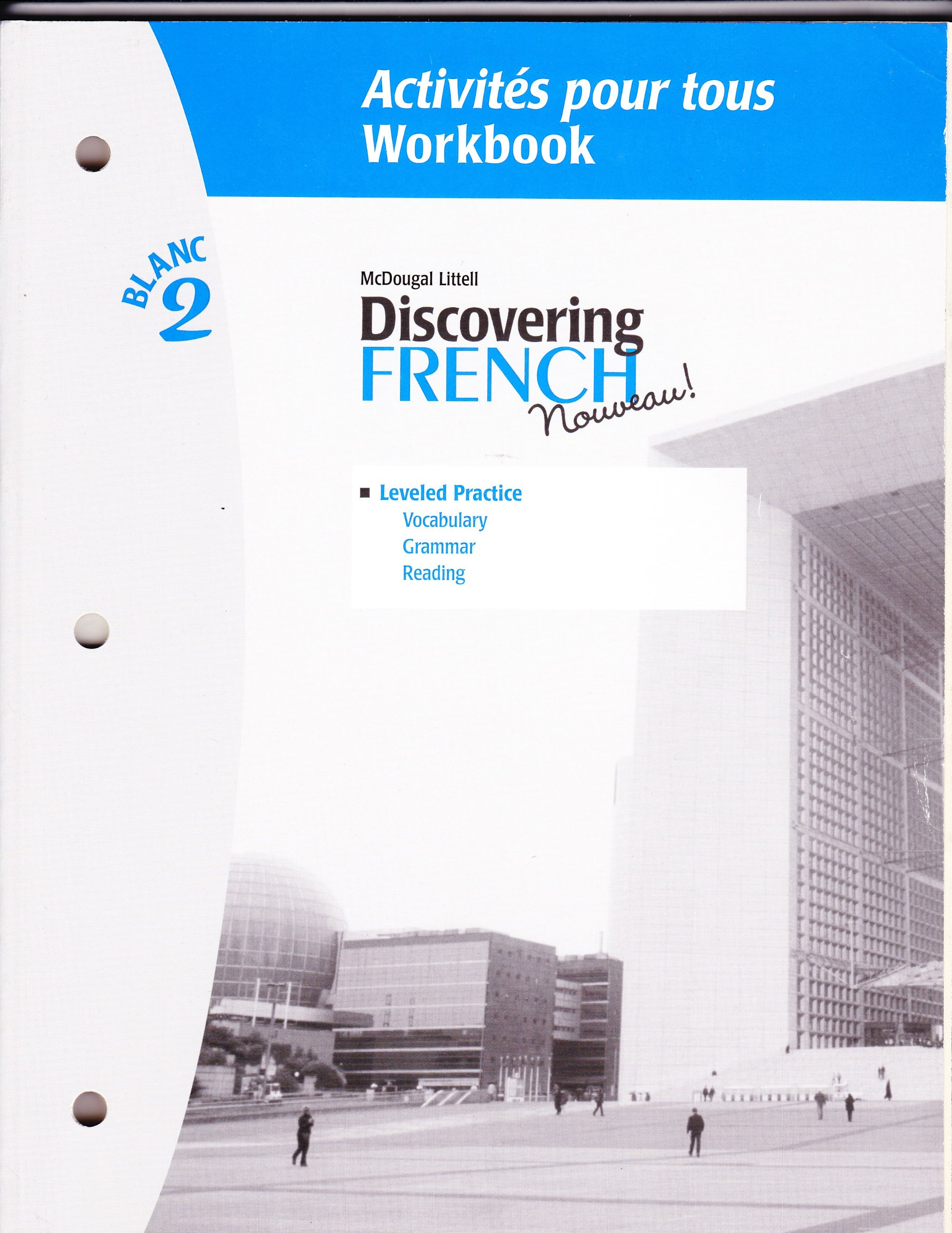 Discovering French Blanc Activities Pour Tous French Edition Valette Jean Paul Valette Rebecca M 9780618299126 Amazon Com Books