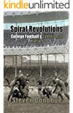 Spiral Revolutions: College Football's Conference Warfare