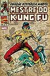 Coleção Histórica Marvel Mestre Do Kung Fu Vol. 9