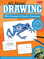 Wild Animals & Exotic Creatures: Learn To Draw 40