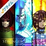 Stronger Than You (Sans Version)