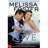 Story of Love (Josh & Riley's Wedding) (Love in Bloom: The Bradens Book 9)