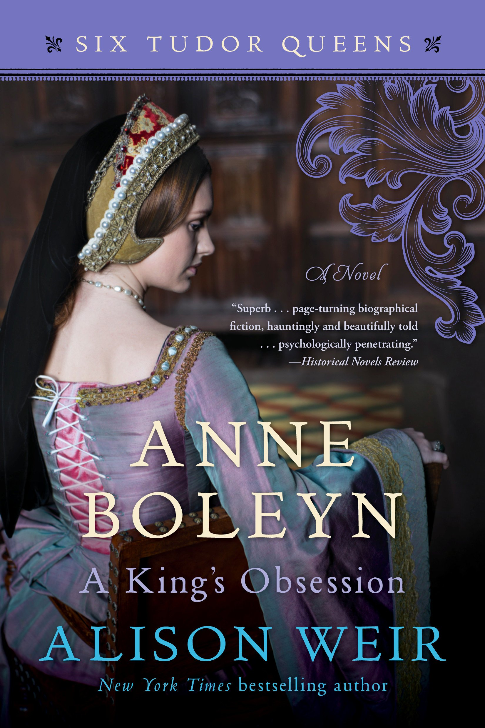 Anne Boleyn, A King's Obsession: A Novel (Six Tudor Queens) pdf