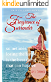 The Fragrance of Surrender: Inspirational Women's Literary Fiction (Souls of the Sea Book 1)