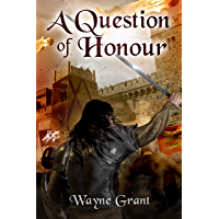 A Question of Honour (The Saga of Roland Inness Book 7) (English Edition)