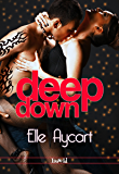 Deep Down (OGs Book 1)
