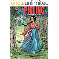 Pigling: A Cinderella Story [A Korean Tale] (Graphic Myths and Legends)