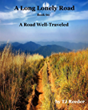 A Long Lonely Road, A Road well traveled. book 60
