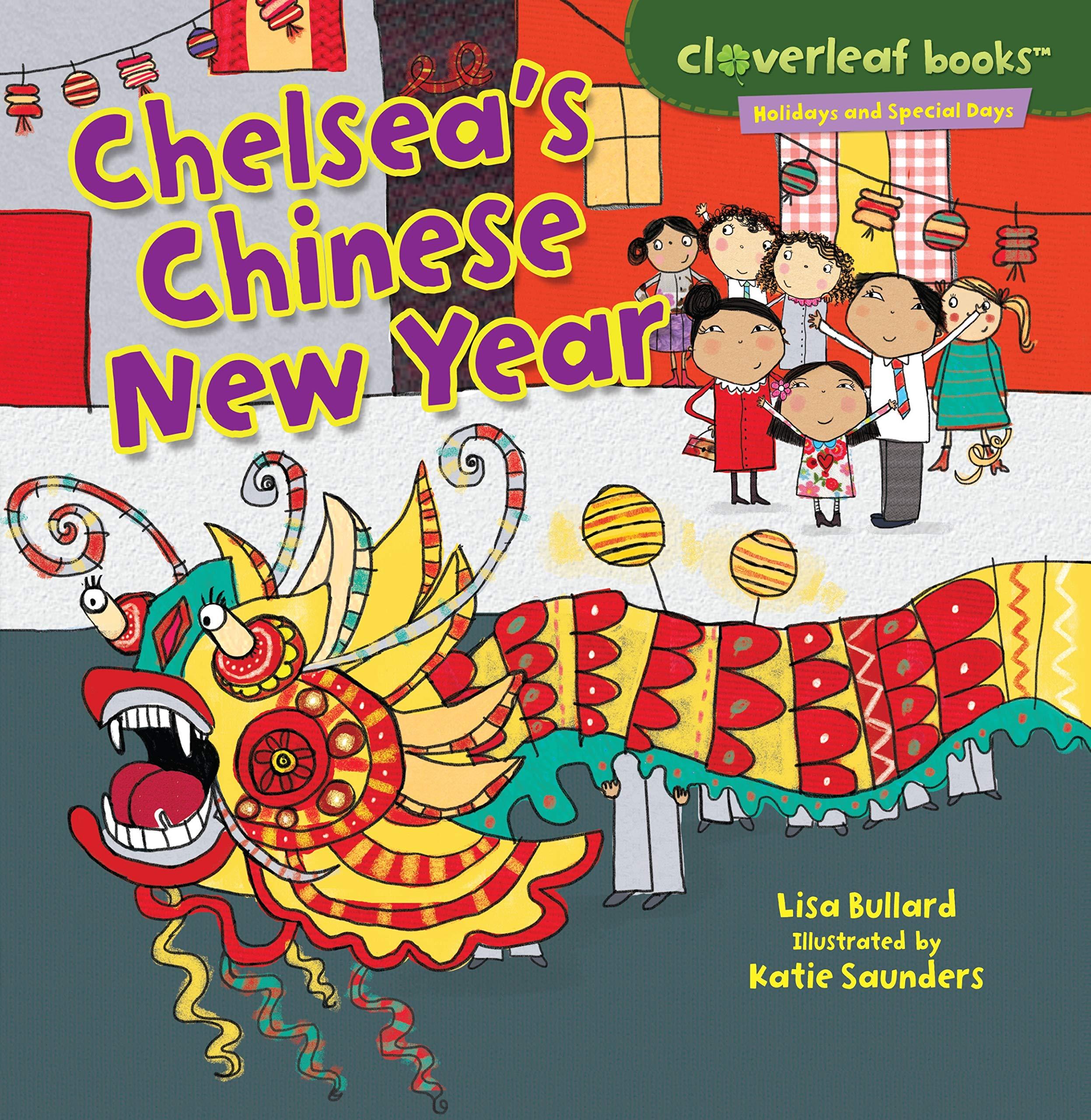 Amazon.com: Chelsea\'s Chinese New Year (Cloverleaf Books - Holidays ...