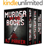 Murder By The Books Vol. 1: Horrific True Stories (True Crime Murder & Mayhem)
