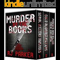 Murder By The Books Vol. 1: Horrific True Stories (True Crime Murder & Mayhem)