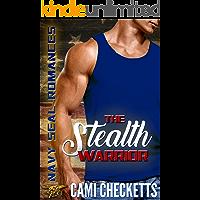 The Stealth Warrior: Navy SEAL Romances 2.0