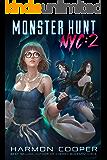 Monster Hunt NYC 2: A Fantasy Harem Adventure