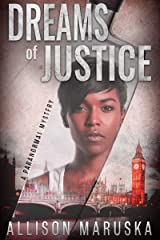 Dreams of Justice: A Paranormal Mystery Kindle Edition