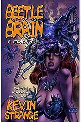 Beetle Brain Kindle Edition