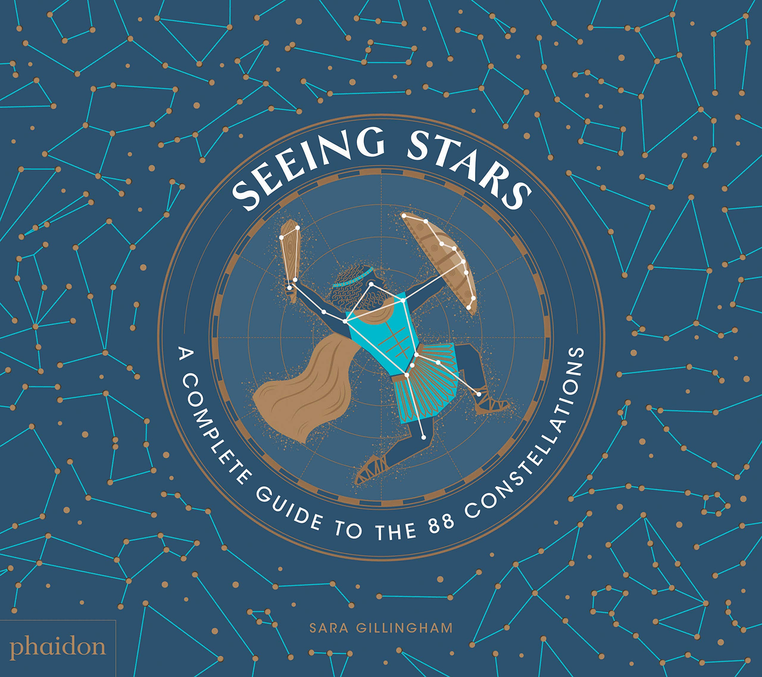 Seeing Stars: A Complete Guide to the 88 Constellations by Phaidon Press