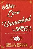 Love Unmasked: A Pride and Prejudice Retelling (A Pride and Prejudice Variation Book 3)