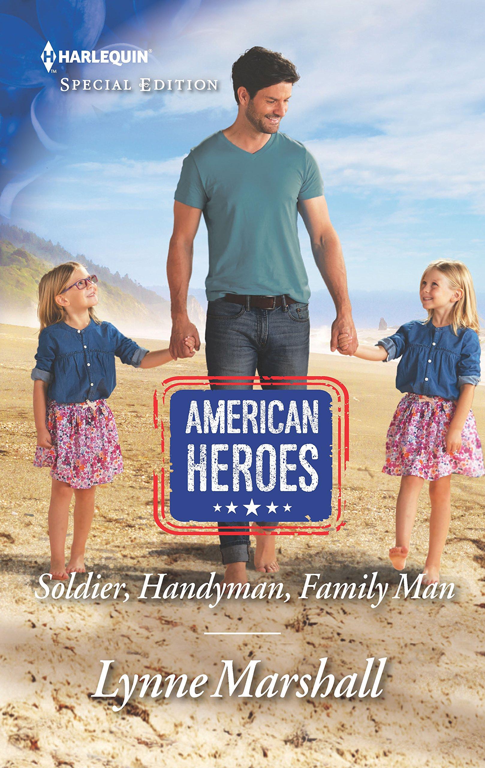 Soldier, Handyman, Family Man (American Heroes) pdf