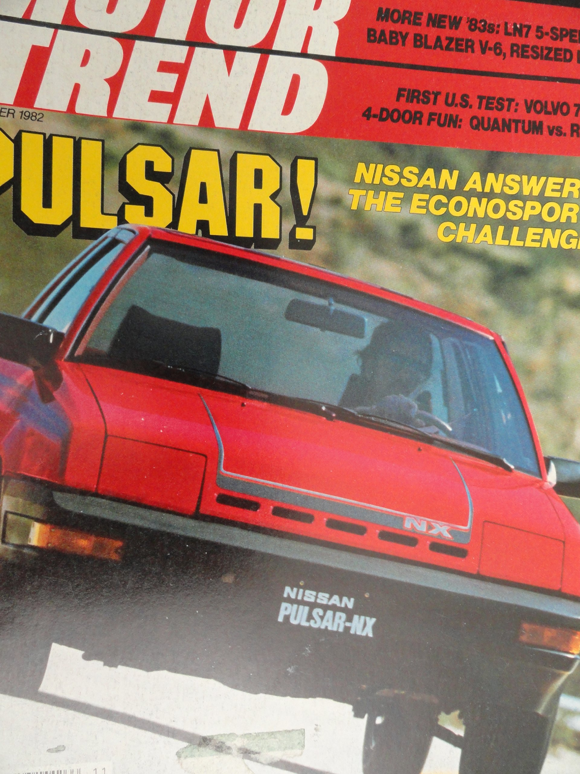 1982 1983 Nissan Pulsar NX / Renault 18i / VW Volkswagen Quantum / VW Rabbit GTI / Volvo 760 GLE Turbo Diesel Road Test Paperback – 1982