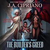 The Builder's Greed: The Legendary Builder, Volume 2