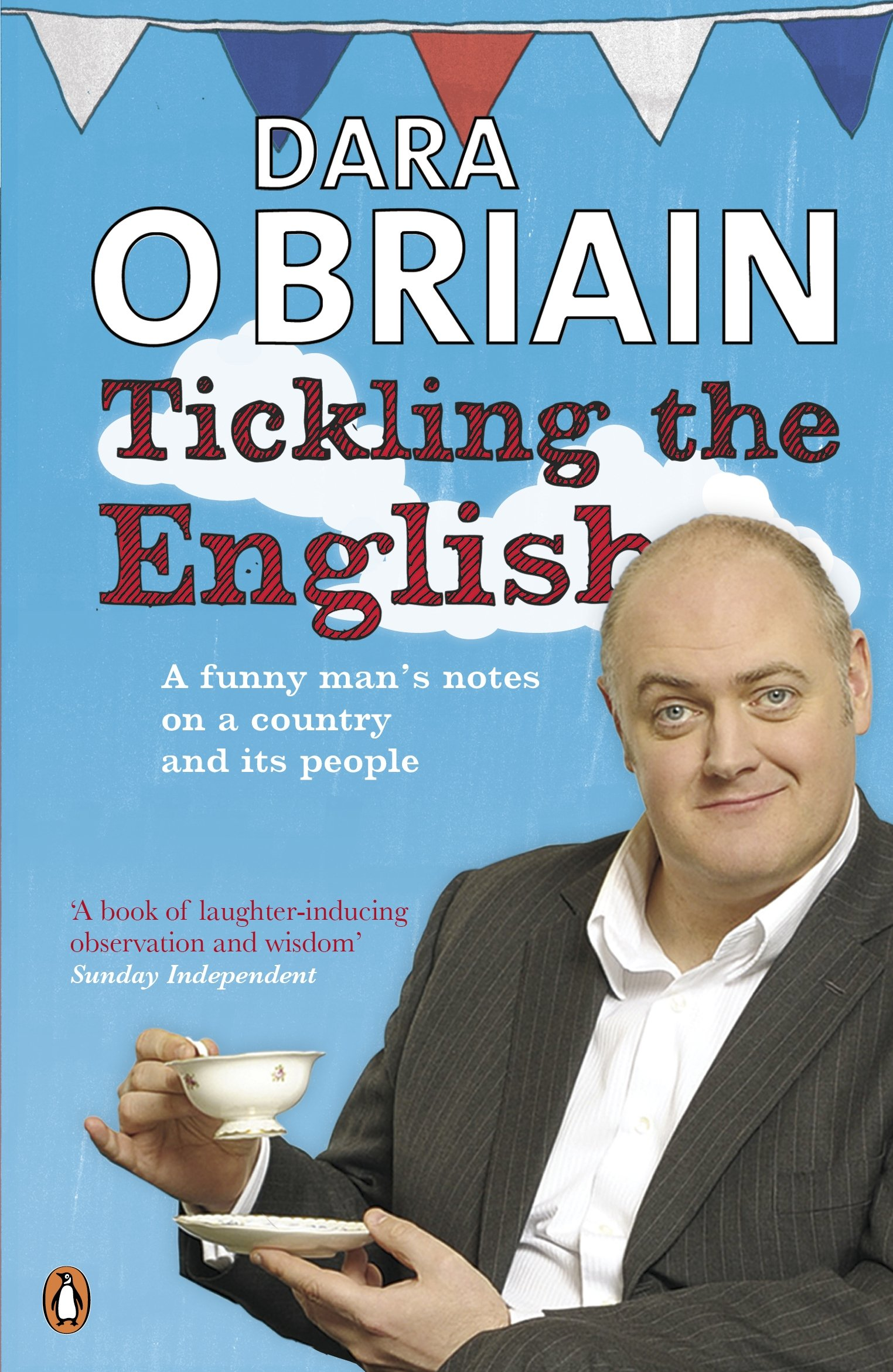 Download Tickling the English: Notes On A Country And Its People From An Irish Funny Man On Tou pdf