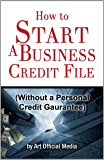 How to Start Business Credit (Without a Personal Guarantee)