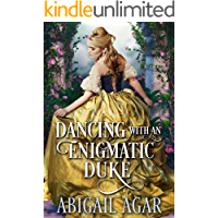Dancing with an Enigmatic Duke: A Historical Regency Romance Book