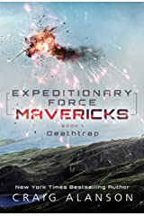 Deathtrap (Expeditionary Force Mavericks Book 1) Kindle Edition