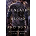 Beneath Blood and Bone (Thicker than Blood Book 2)