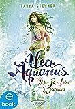 Alea Aquarius. Der Ruf des Wassers: Band 1 (German Edition)