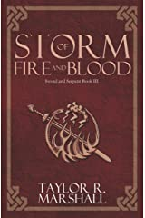Storm of Fire and Blood: Sword and Serpent Book III Kindle Edition