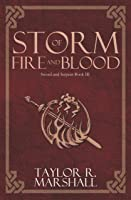 Storm Of Fire And Blood: Sword And Serpent Book