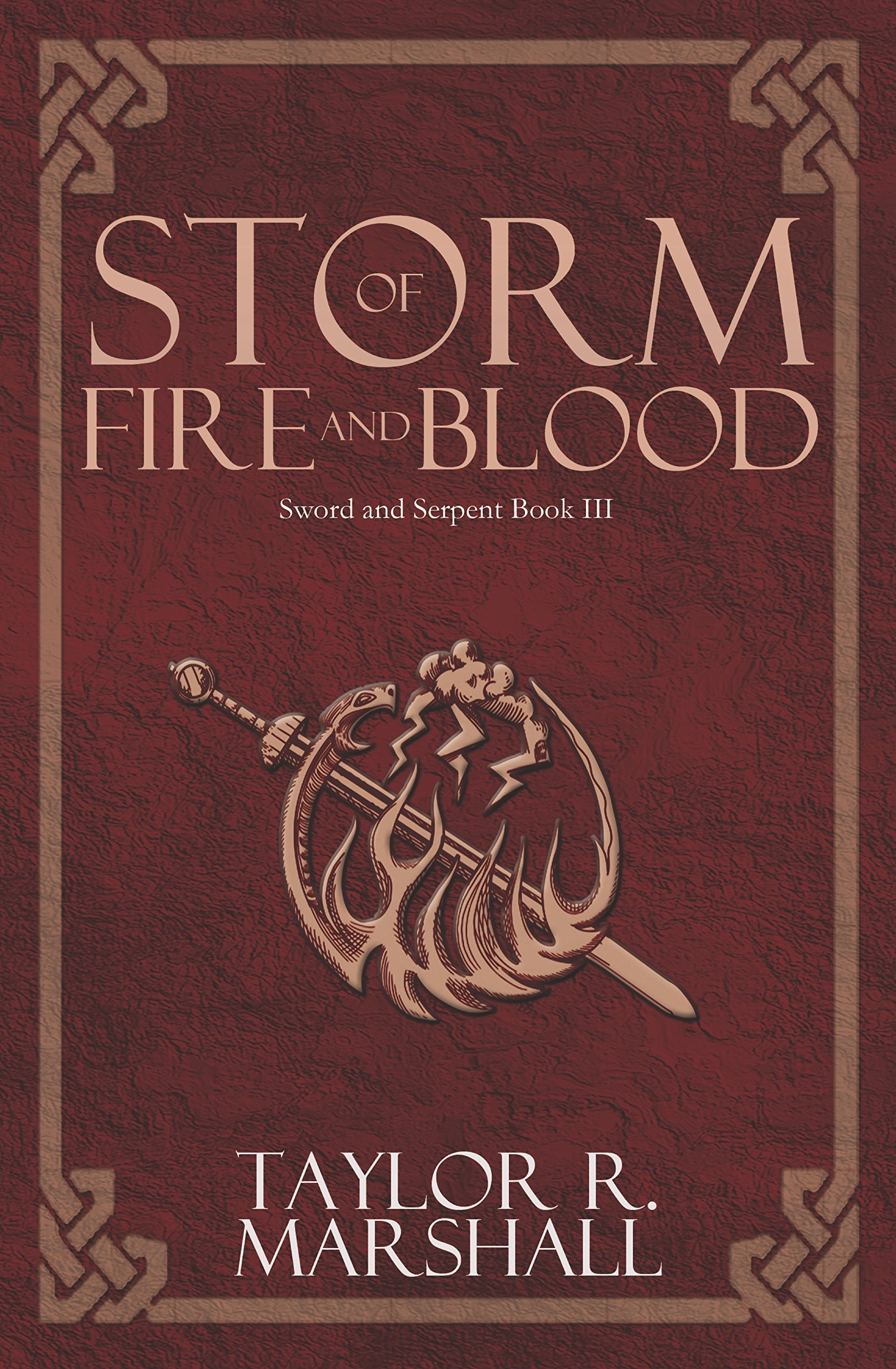 Storm of Fire and Blood: Sword and Serpent Book III (English Edition)