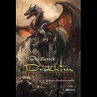 Drakhim - Die Drachenkrieger: Trilogie Gesamtausgabe 900 Seiten (German Edition)