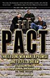 The Pact: Three Young Men Make a Promise and