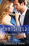 Billionaire's Secret (The Chatsfield Book 4)