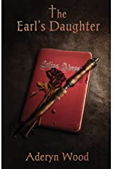 The Earl's Daughter (The Viscount's Son Trilogy Book 2) Kindle Edition