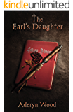 The Earl's Daughter (The Viscount's Son Trilogy Book 2)
