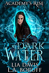 Dark Water: A Collective World Novel (Academy's Rise Trilogy Book 2) Kindle Edition