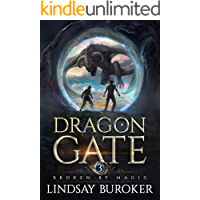 Broken by Magic: An Epic Fantasy Adventure (Dragon Gate Book 3)