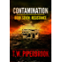 Contamination 7: Resistance (Contamination Post-Apocalyptic Zombie Series)