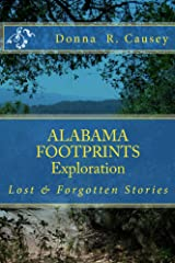ALABAMA FOOTPRINTS Exploration: A Collection of Lost & Forgotten Stories Kindle Edition