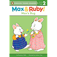 Max's Bug (Max and Ruby)